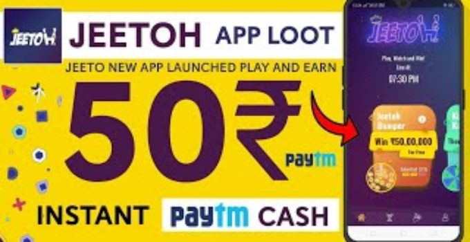 Jeetoh App – Play And Win Real Paytm Cash + Refer & Earn